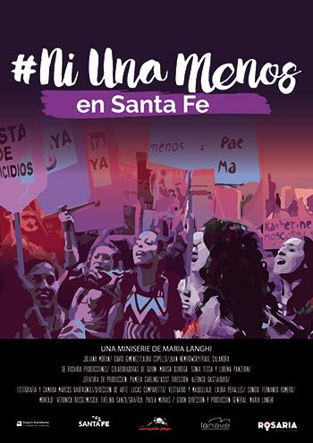 Afiche Ni una menos, en Santa fe, miniserie, docuficción, Rosaria Producciones